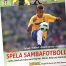 Sambafotbollsskola ger ut bok